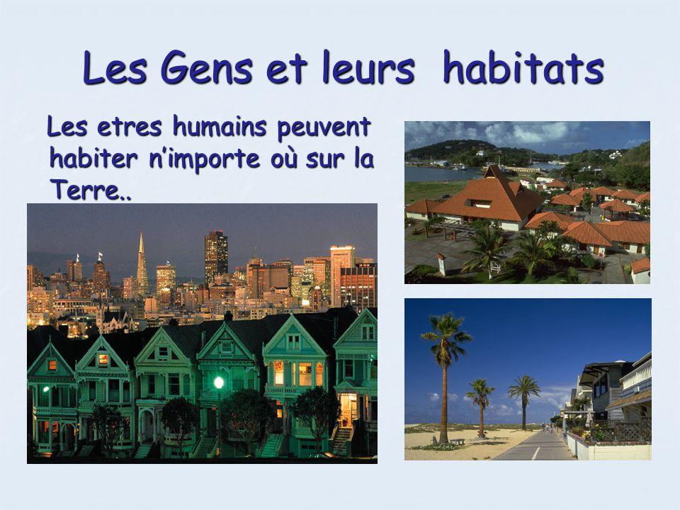 Les Gens et leurs habitats