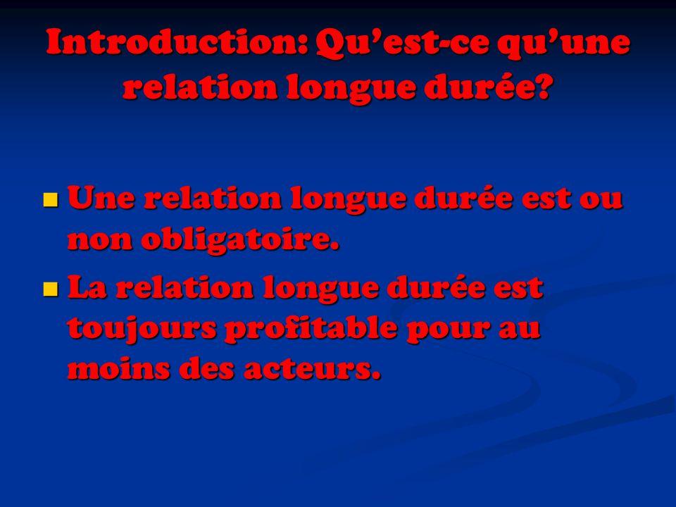 Introduction: Qu'est-ce qu'une relation longue durée