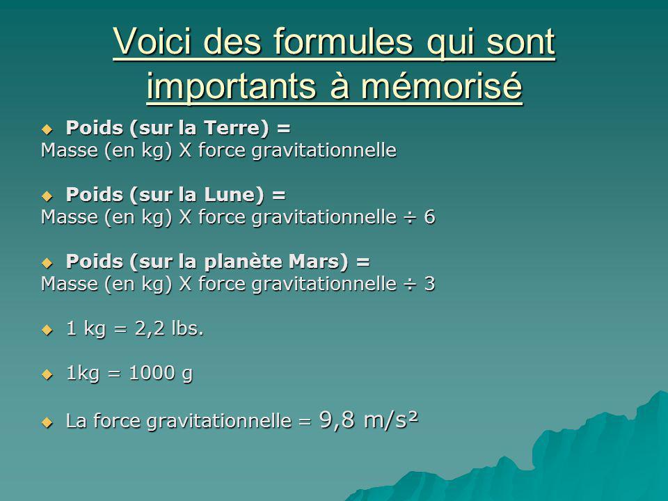 Voici des formules qui sont importants à mémorisé