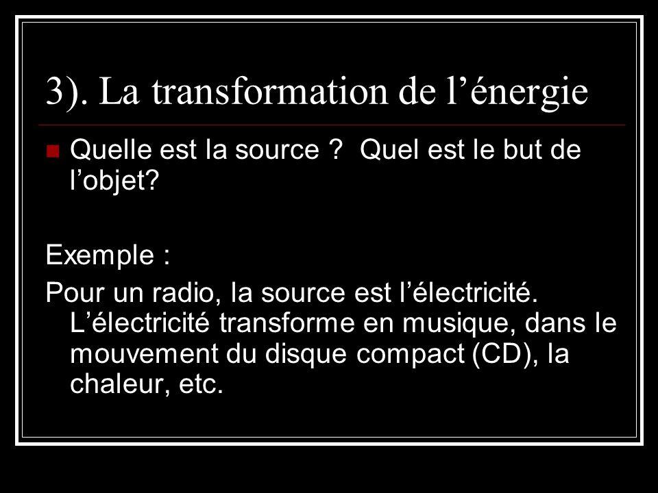 3). La transformation de l'énergie