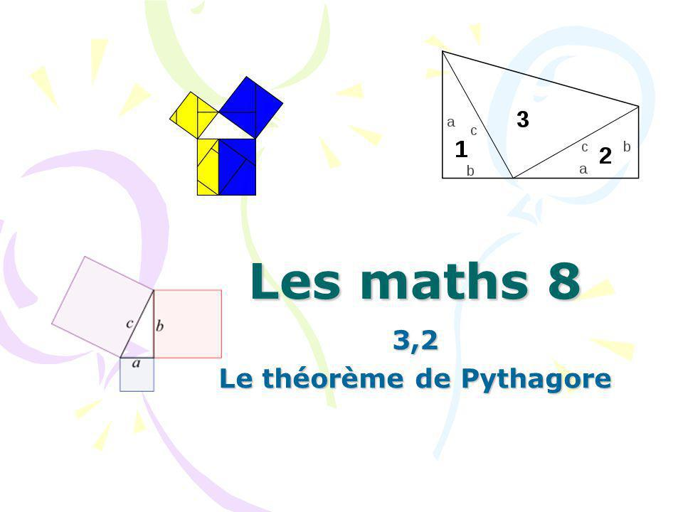 3,2 Le théorème de Pythagore