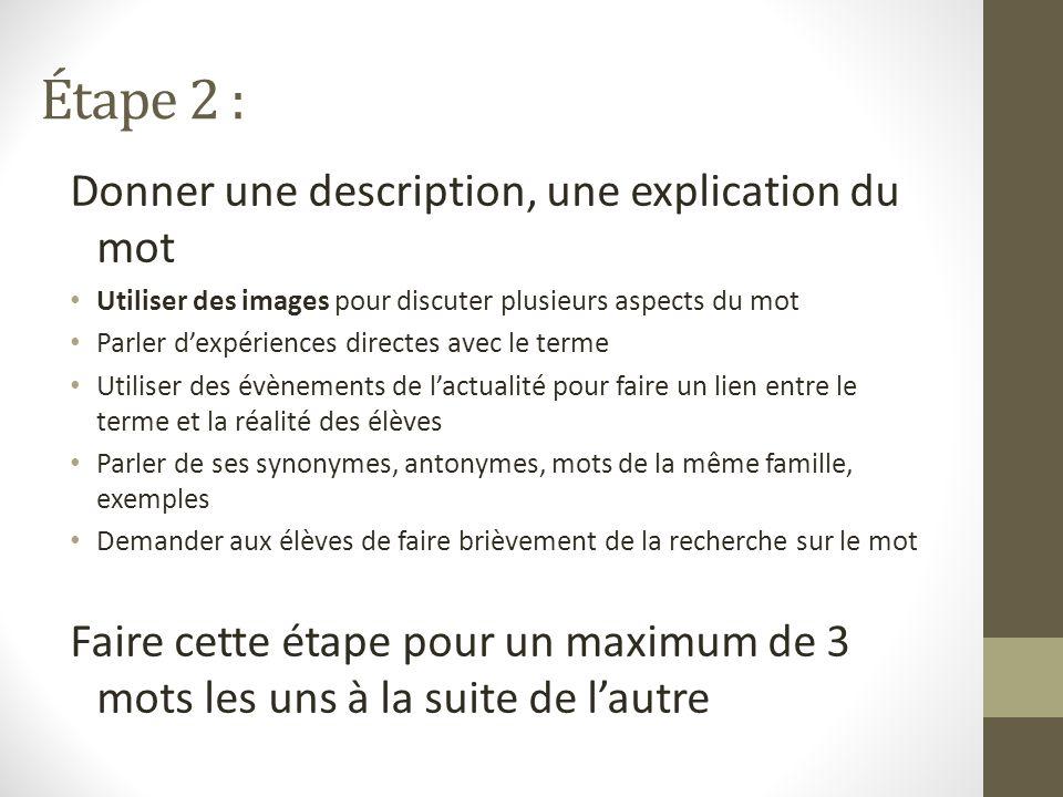 Étape 2 : Donner une description, une explication du mot