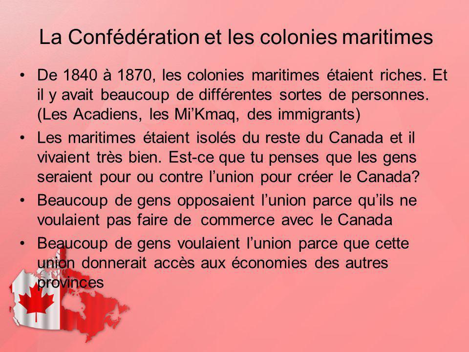 La Confédération et les colonies maritimes