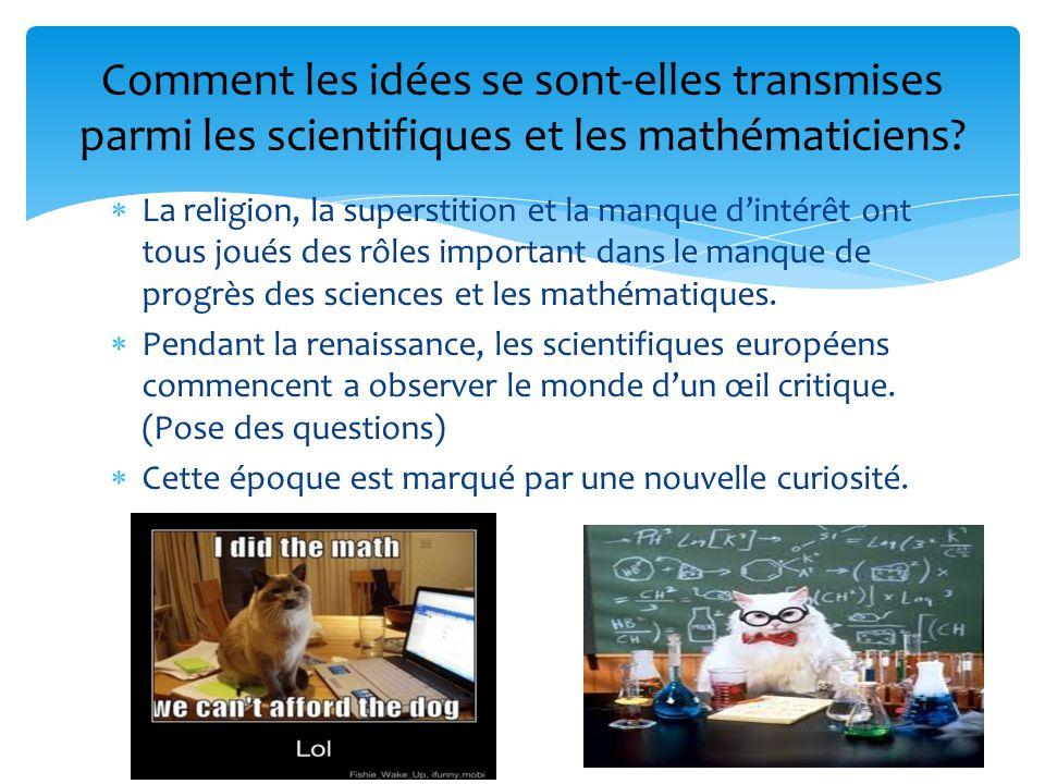 Comment les idées se sont-elles transmises parmi les scientifiques et les mathématiciens