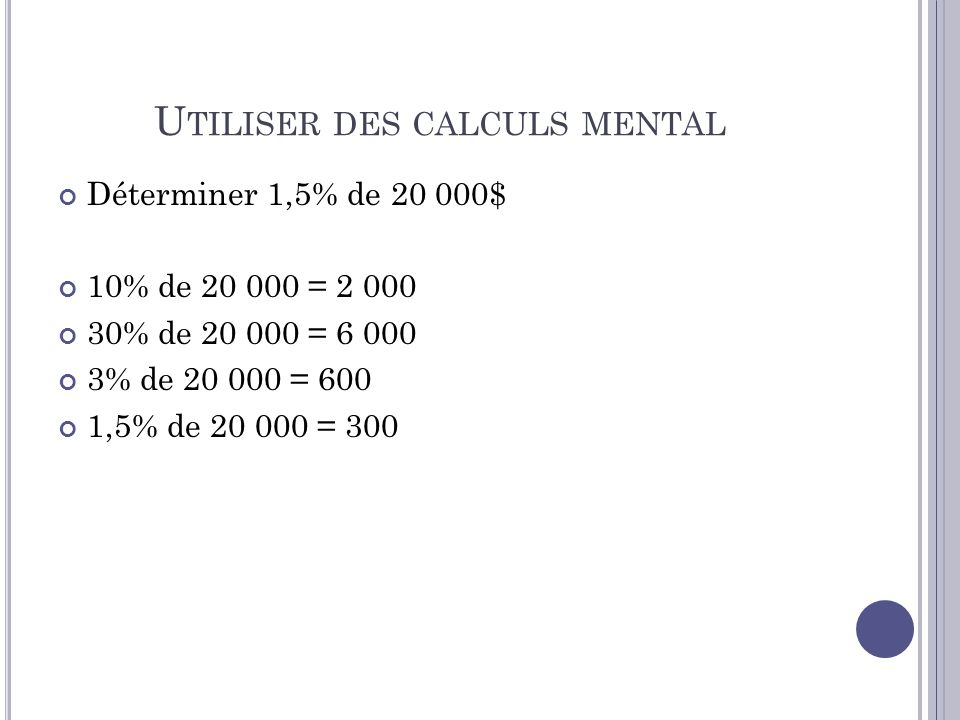 Utiliser des calculs mental