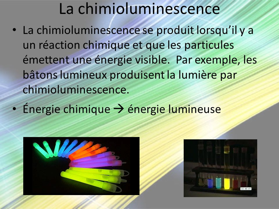 La chimioluminescence