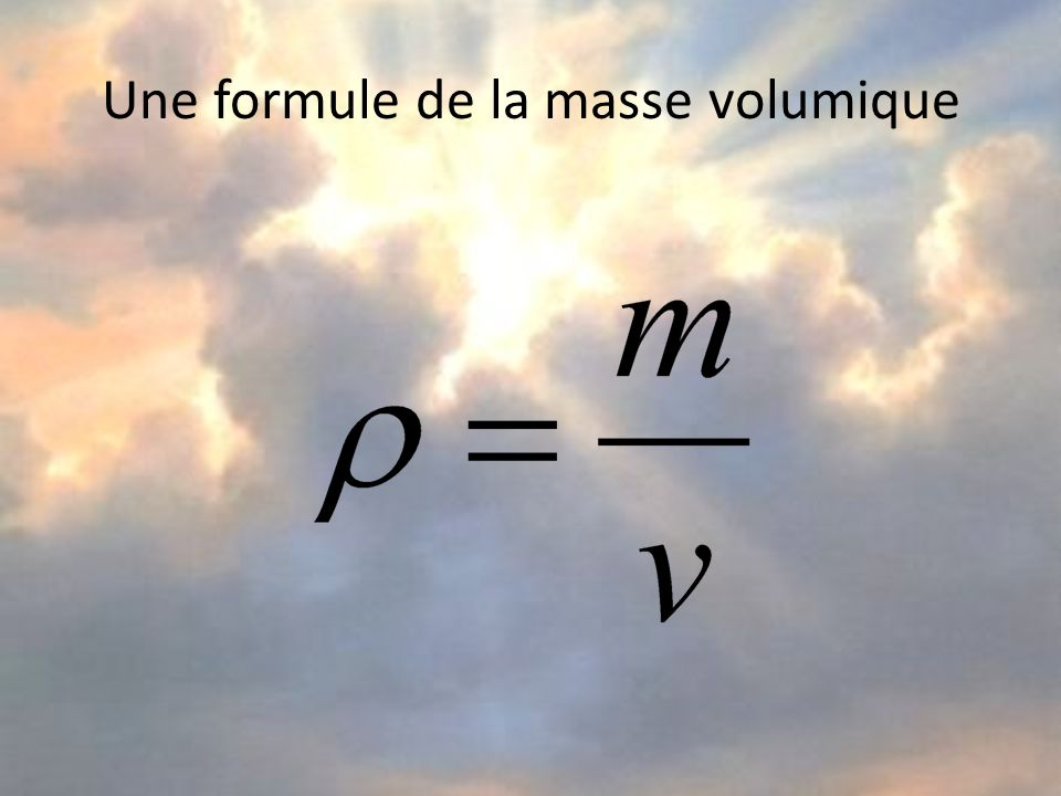 Une formule de la masse volumique