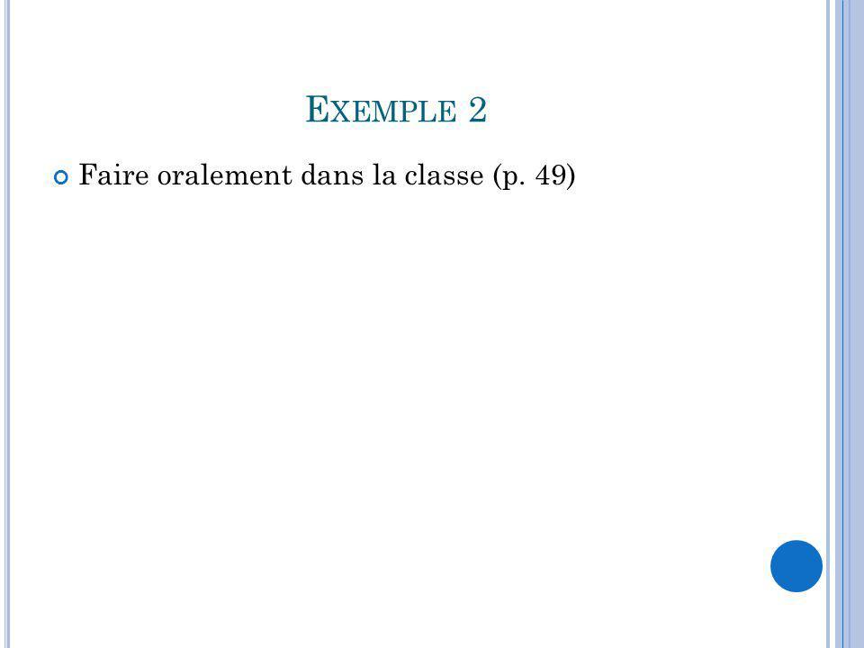 Exemple 2 Faire oralement dans la classe (p. 49)