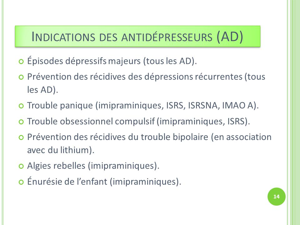 Indications des antidépresseurs (AD)