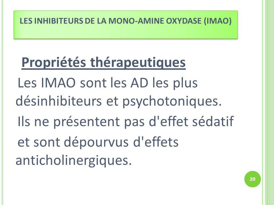 LES INHIBITEURS DE LA MONO-AMINE OXYDASE (IMAO)