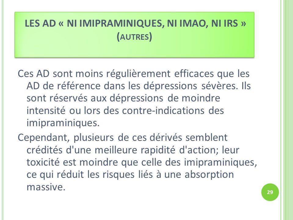 LES AD « NI IMIPRAMINIQUES, NI IMAO, NI IRS » (autres)