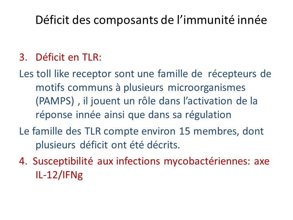 Déficit des composants de l'immunité innée