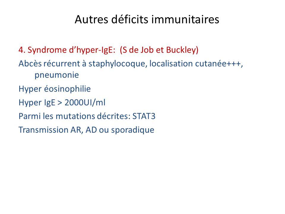 Autres déficits immunitaires