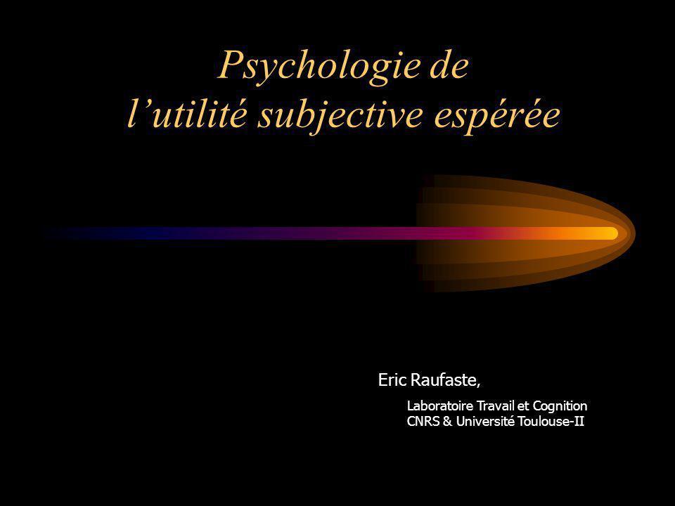 Psychologie de l'utilité subjective espérée