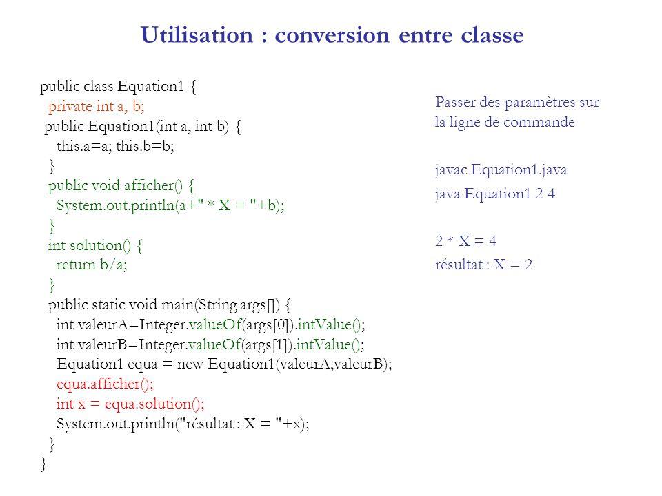 Utilisation : conversion entre classe