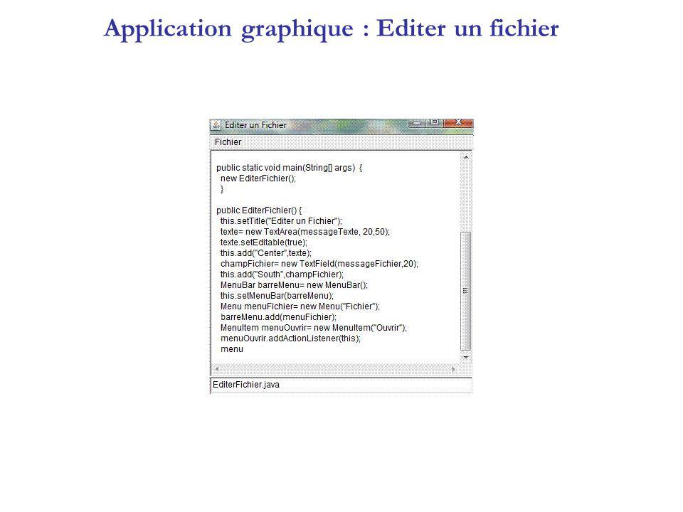 Application graphique : Editer un fichier