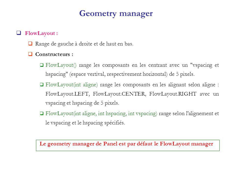 Geometry manager FlowLayout :