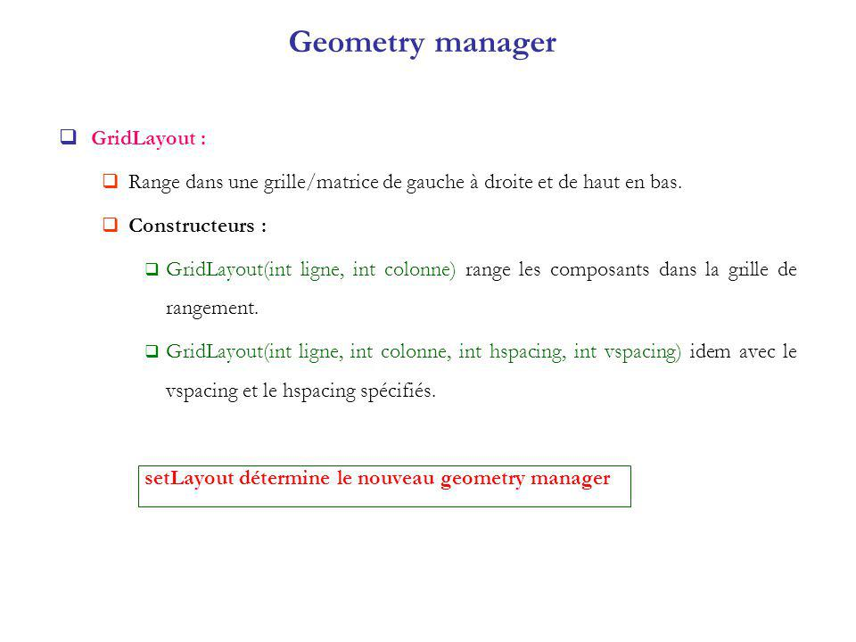Geometry manager GridLayout :