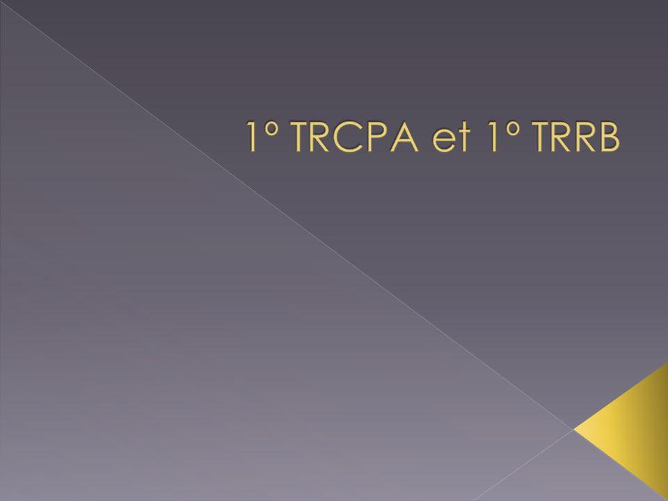 1º TRCPA et 1º TRRB