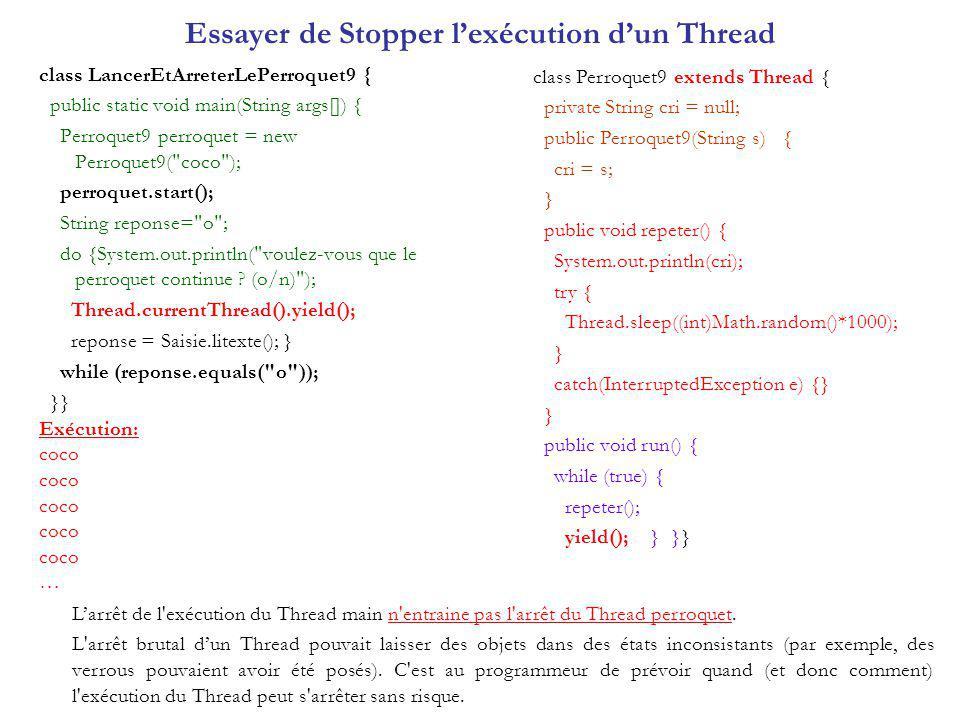 Essayer de Stopper l'exécution d'un Thread