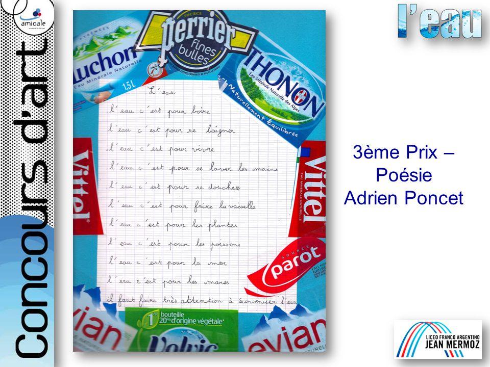 3ème Prix – Poésie Adrien Poncet