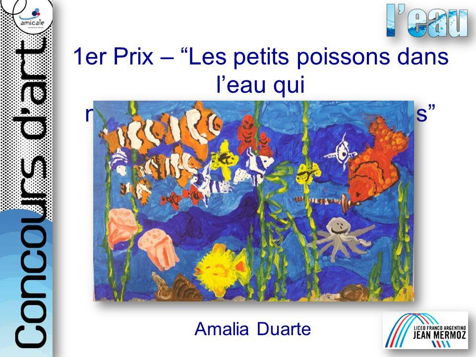 1er Prix – Les petits poissons dans l'eau qui