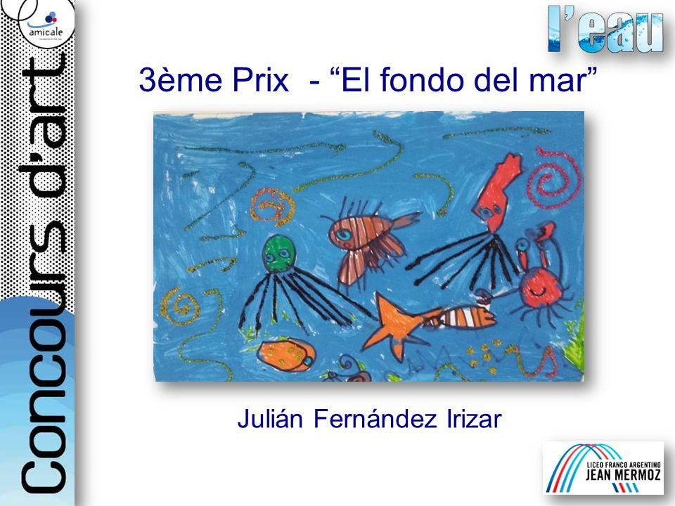 3ème Prix - El fondo del mar