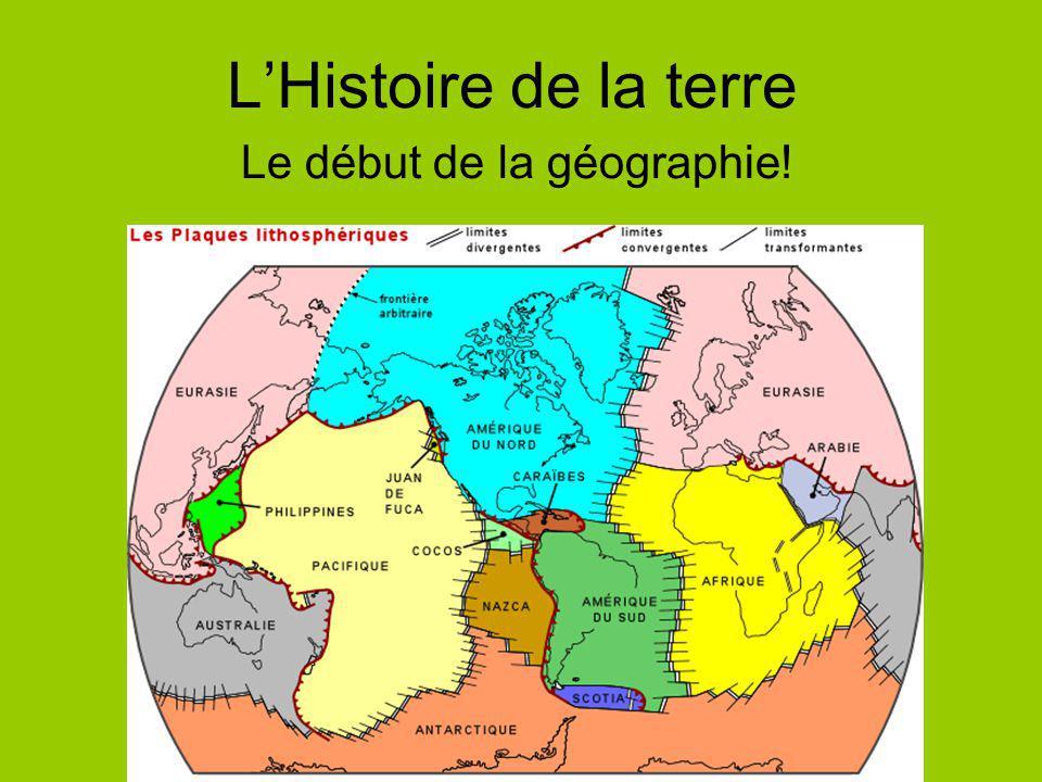 Le début de la géographie!