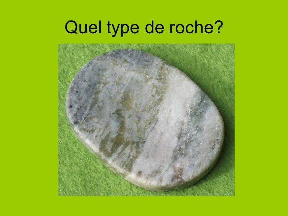 Quel type de roche