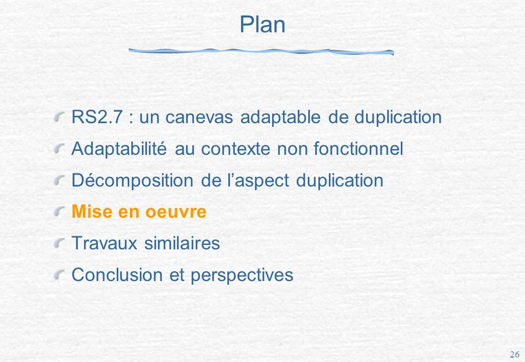 Plan RS2.7 : un canevas adaptable de duplication