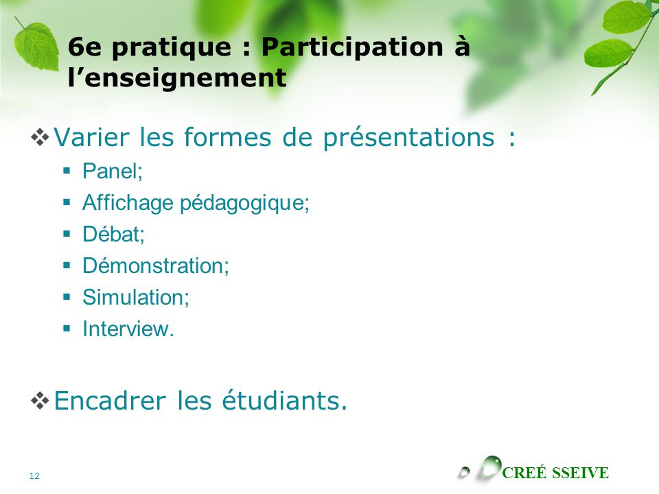 6e pratique : Participation à l'enseignement