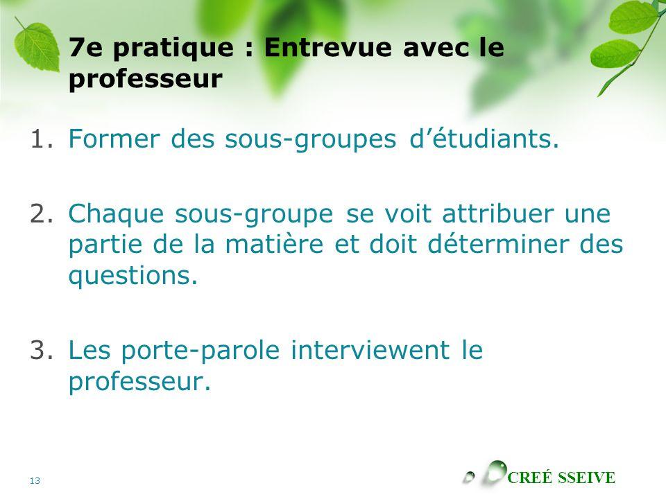 7e pratique : Entrevue avec le professeur