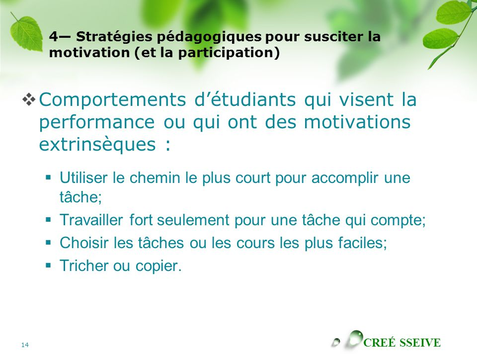 4— Stratégies pédagogiques pour susciter la motivation (et la participation)