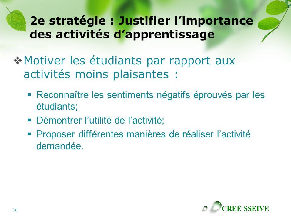 2e stratégie : Justifier l'importance des activités d'apprentissage