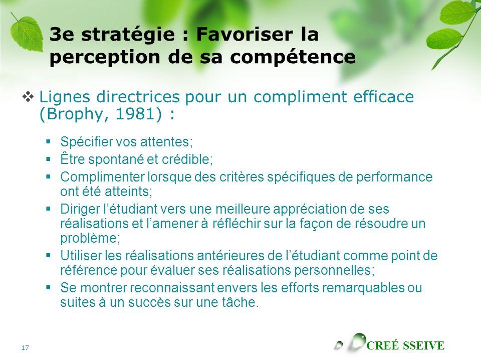 3e stratégie : Favoriser la perception de sa compétence