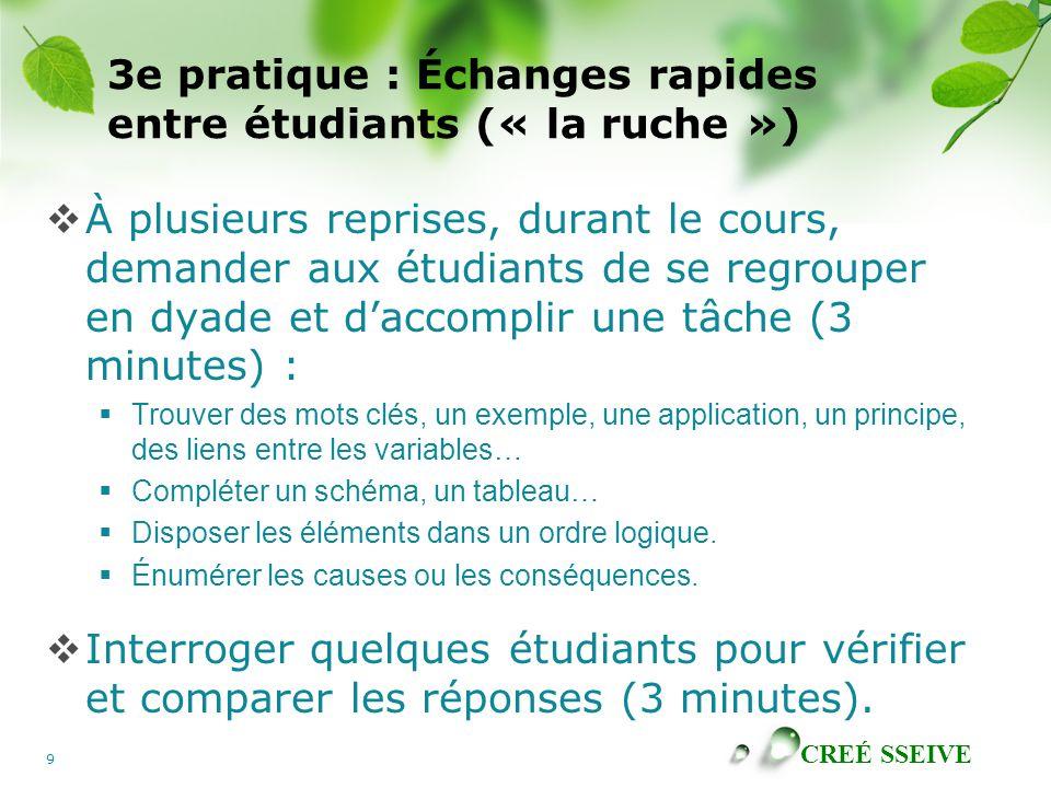 3e pratique : Échanges rapides entre étudiants (« la ruche »)