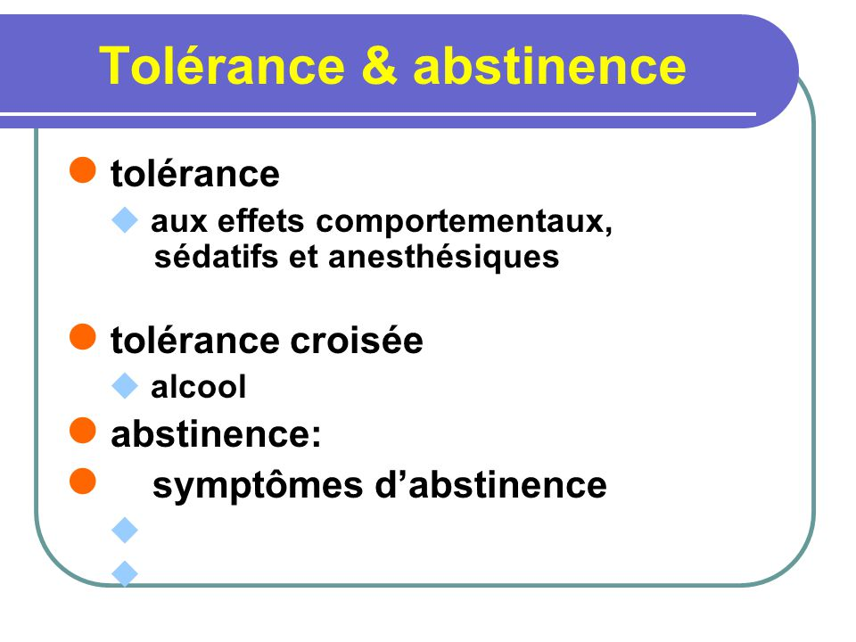 Tolérance & abstinence