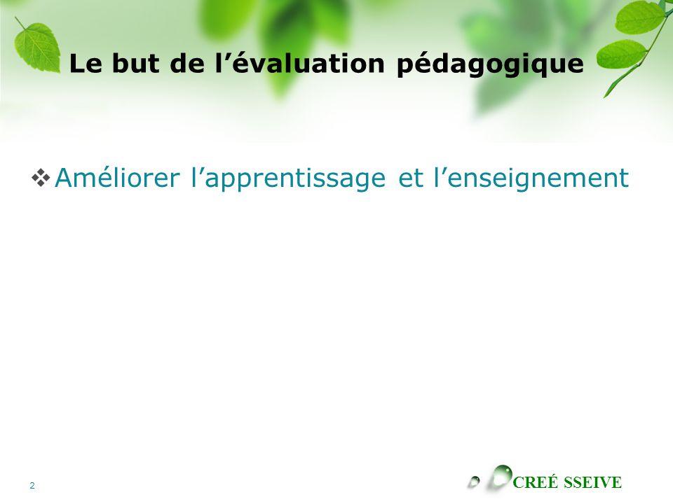 Le but de l'évaluation pédagogique