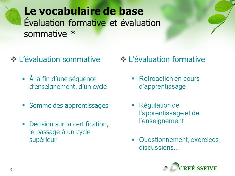 Le vocabulaire de base Évaluation formative et évaluation sommative *