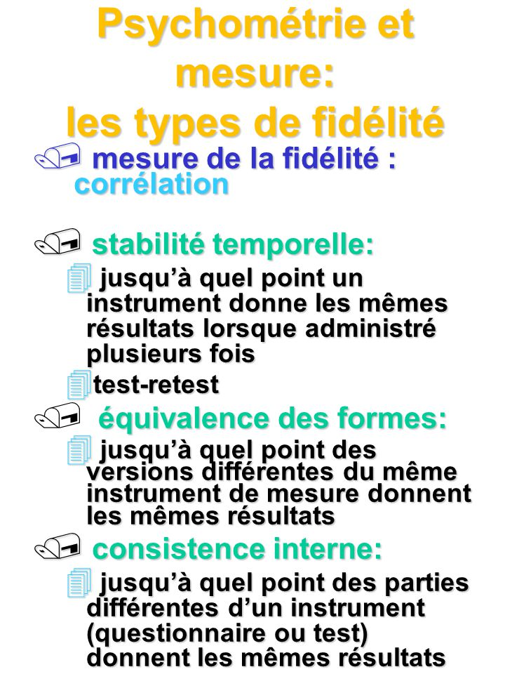 Psychométrie et mesure: les types de fidélité