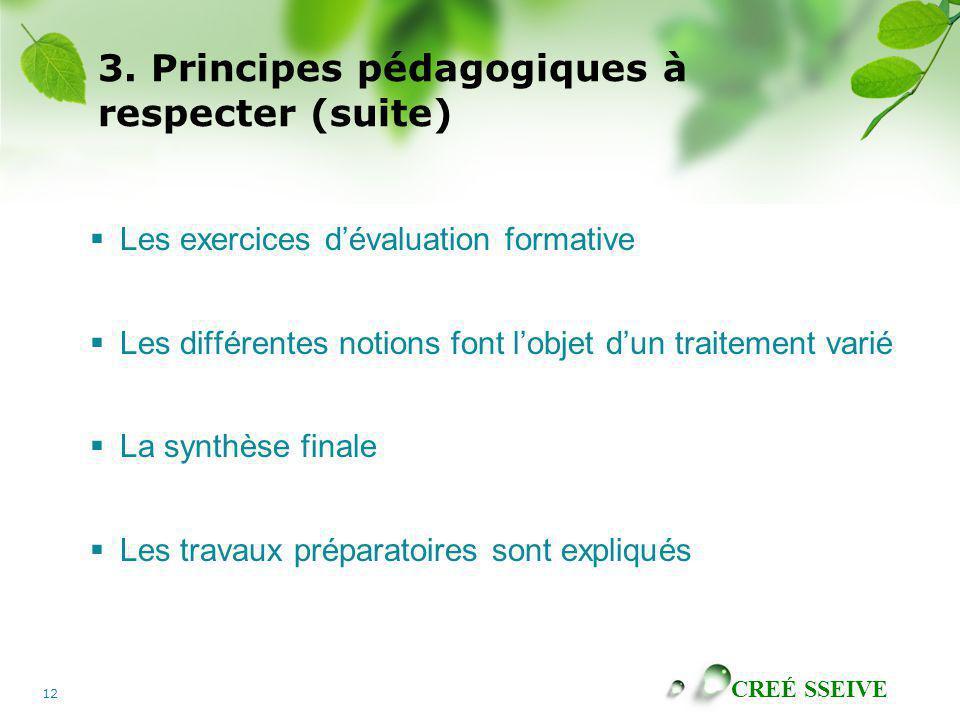 3. Principes pédagogiques à respecter (suite)