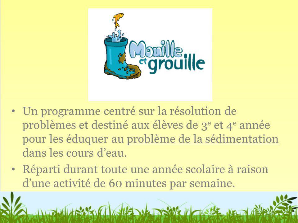Un programme centré sur la résolution de problèmes et destiné aux élèves de 3e et 4e année pour les éduquer au problème de la sédimentation dans les cours d'eau.