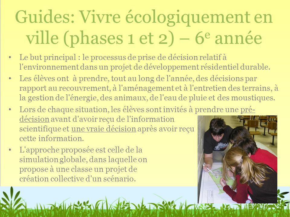 Guides: Vivre écologiquement en ville (phases 1 et 2) – 6e année