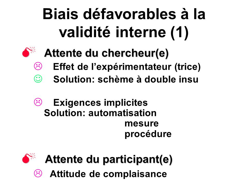 Biais défavorables à la validité interne (1)