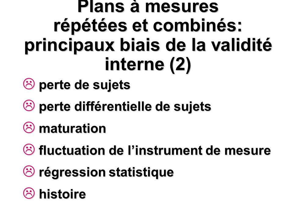 Plans à mesures répétées et combinés: principaux biais de la validité interne (2)