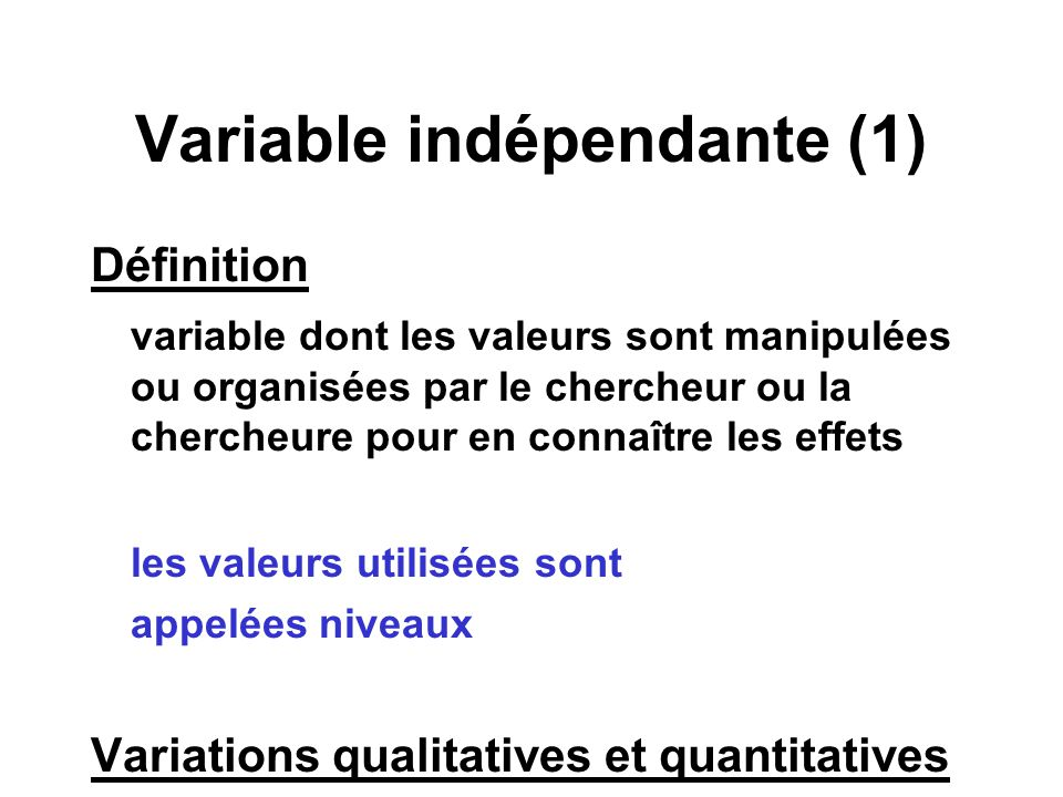Variable indépendante (1)