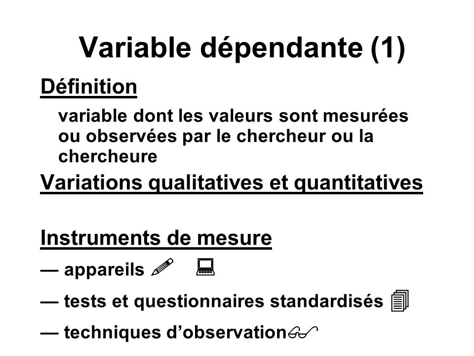 Variable dépendante (1)