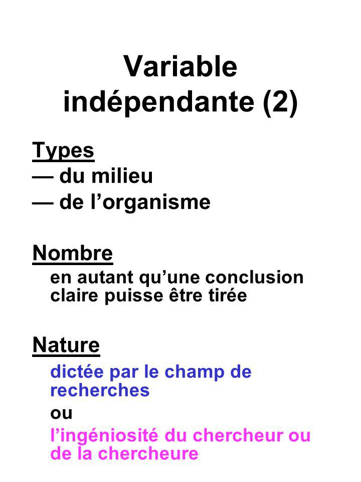 Variable indépendante (2)