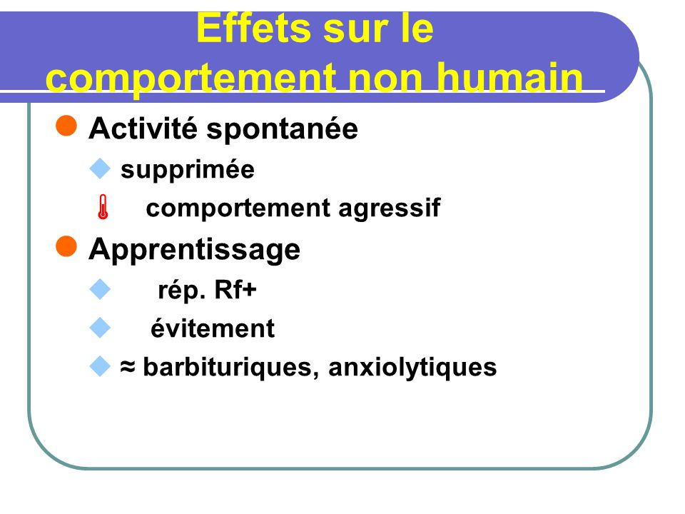 Effets sur le comportement non humain