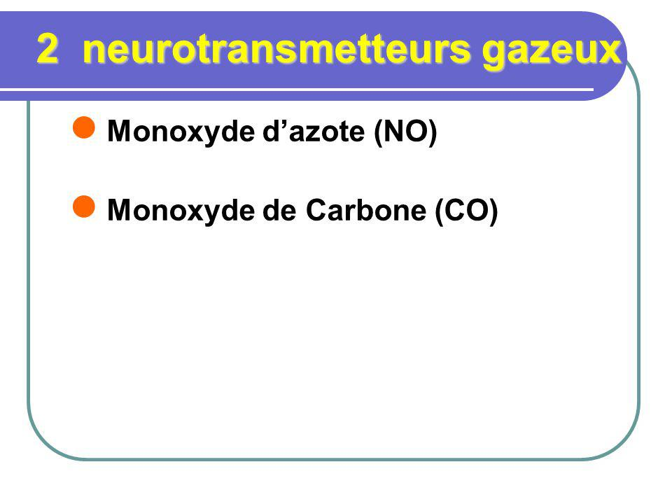 2 neurotransmetteurs gazeux